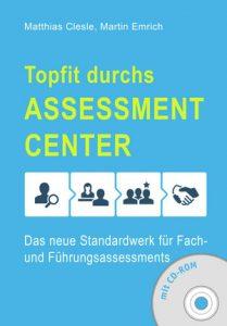 Top fit durchs Assessment Center